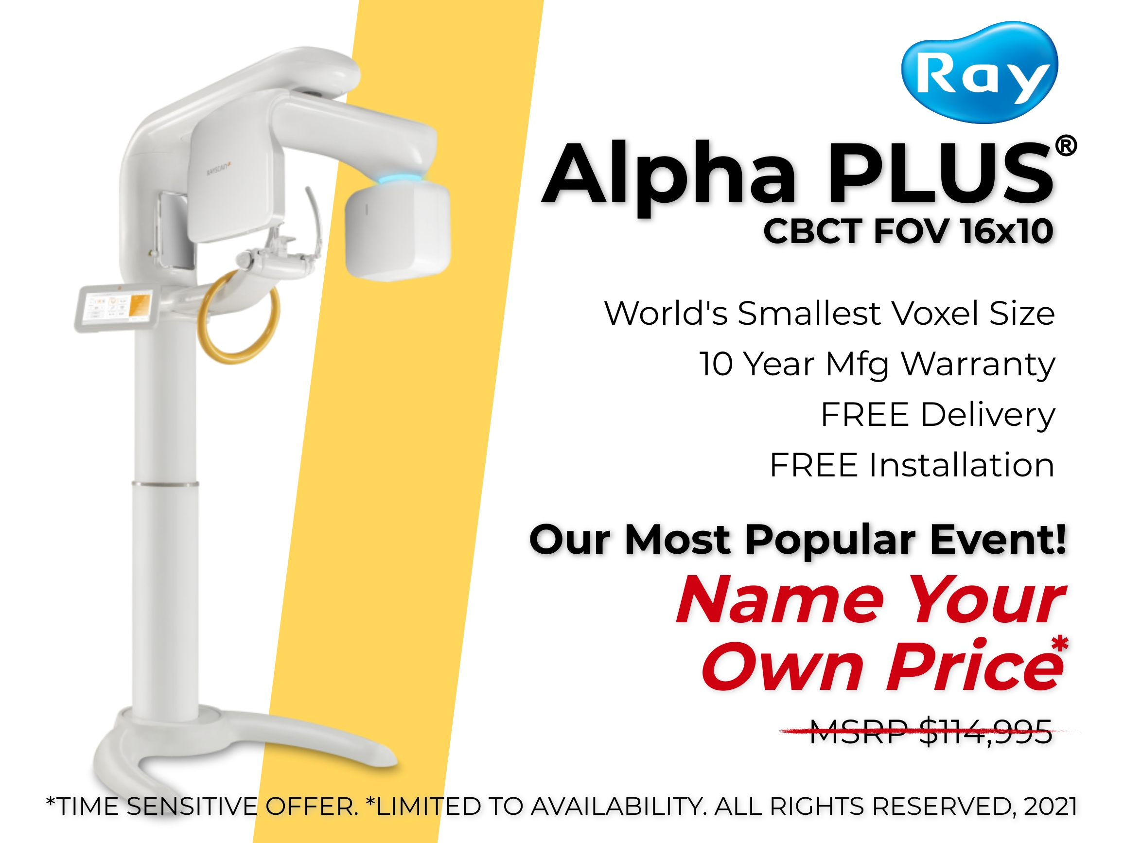 ray, rayscan, rayamerica, cbct, alpha, alpha plus, plus, fov, voxel, fastest, smallest, cheapest, powerful, x-ray, diagnostic, dental, surgical, implant, airway, tmj, endo, µm, near me, free delivery, free installation, dicom, stl, conversion, software, ondemand3d, smartdent, integration, integdental, free, bonus, limited, near me, bargain, deal