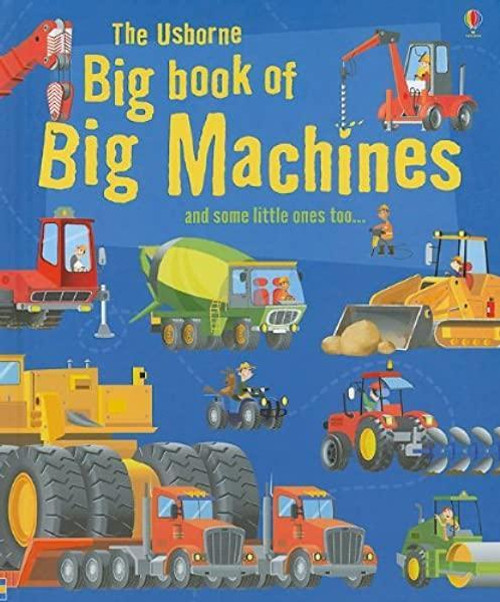 Big Book of Big Machines - Usborne