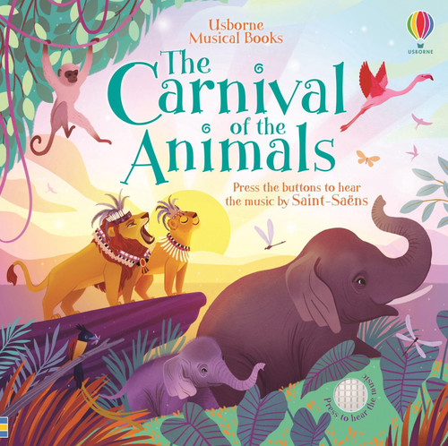The Carnival of the Animals - Usborne
