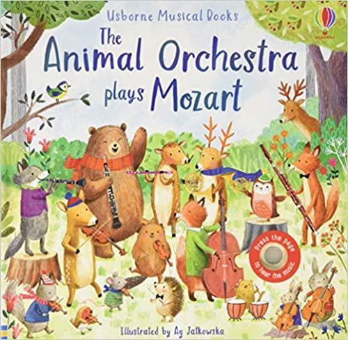 The Animal Orchestra Plays Mozart - Usborne