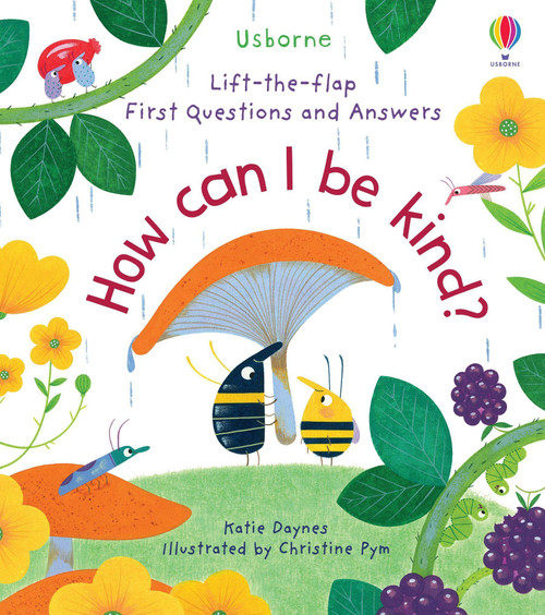 Lift-the-Flap First Questions and Answers: How Can I Be Kind - Usborne