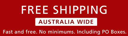 Free Delivery Australia-wide! No minimum order. Click for details.