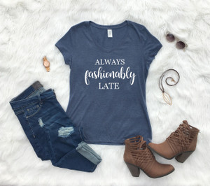 Ladies V-neck Navy Graphic Tee Always Fashionably Late  www.tinytulip.com
