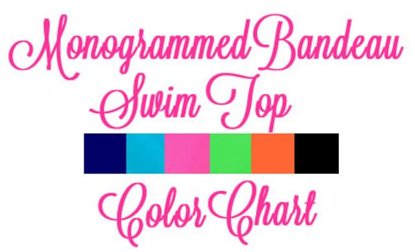 Monogrammed Bandeau Bathing Suit Tube Top www.tinytulip.com Color Chart
