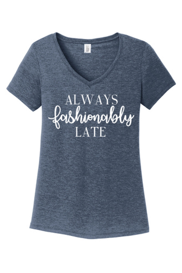 Ladies V-neck Navy Graphic Tee Always Fashionably Late Active www.tinytulip.com
