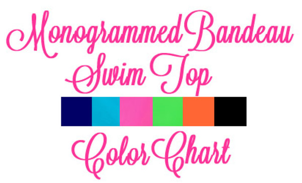 Monogrammed Bandeau Bathing Suit Tube Top www.tinytulip.com Color Chart