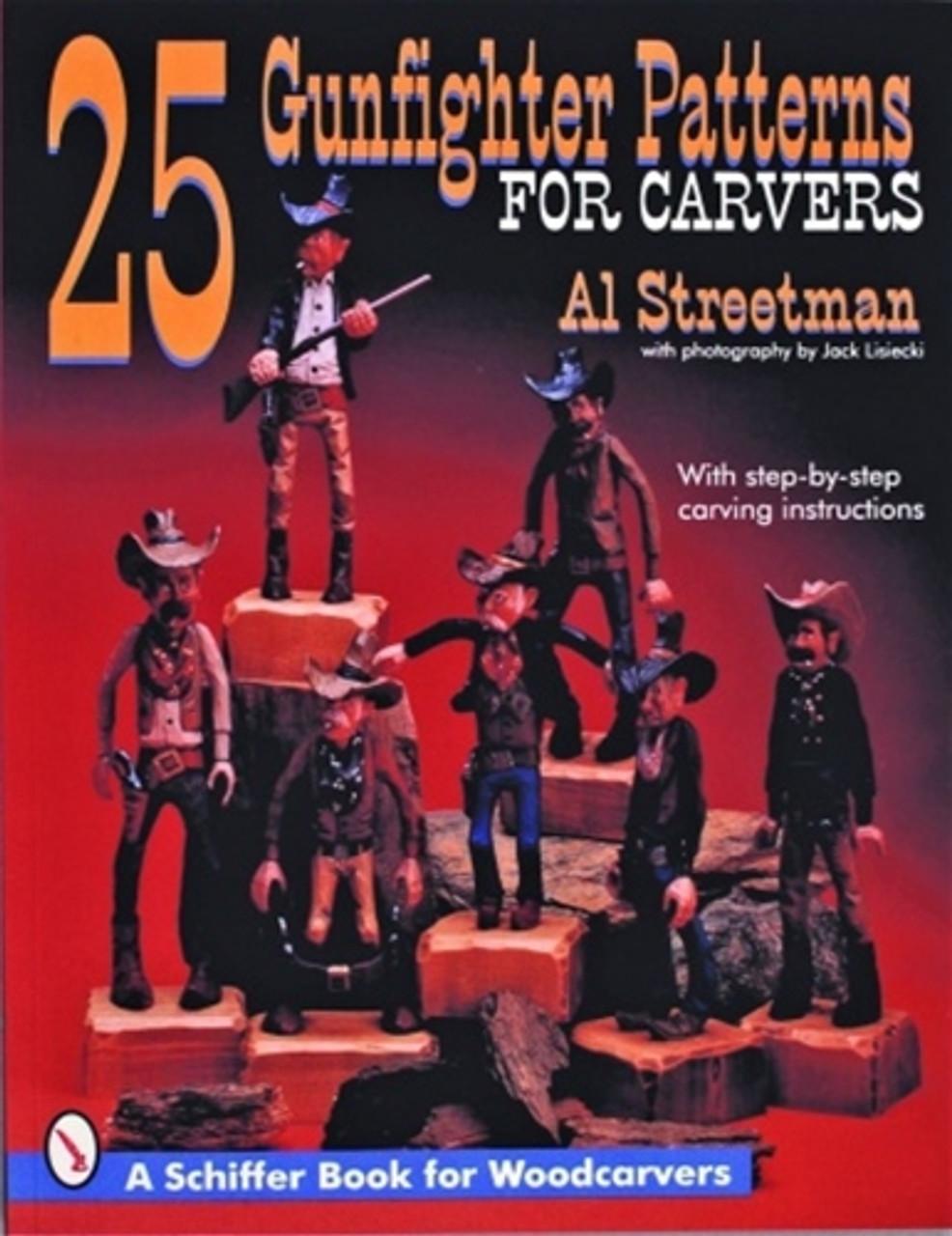 25 Gunfighter Patterns for Carvers