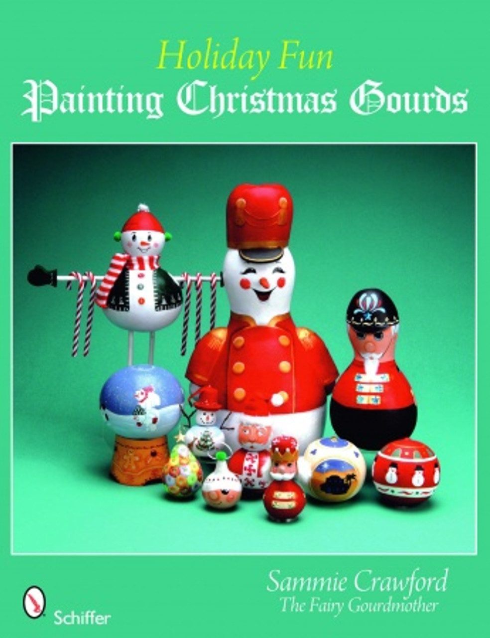 Holiday Fun Painting Christmas Gourds showing a wide variety of Christmas painted gourds.