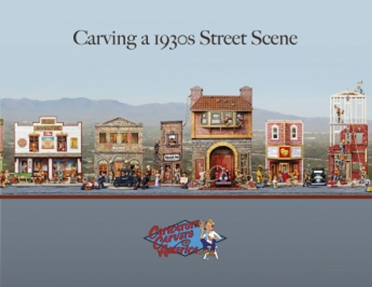 Carving A 1930's Street Scene with a caricature carved village.