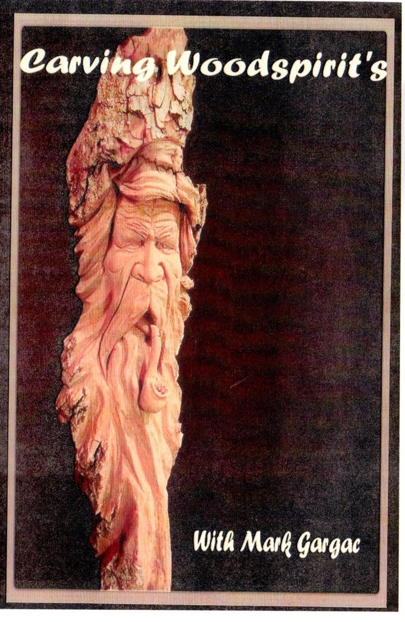 Carving Wood Spirits with Mark Gargac DVD