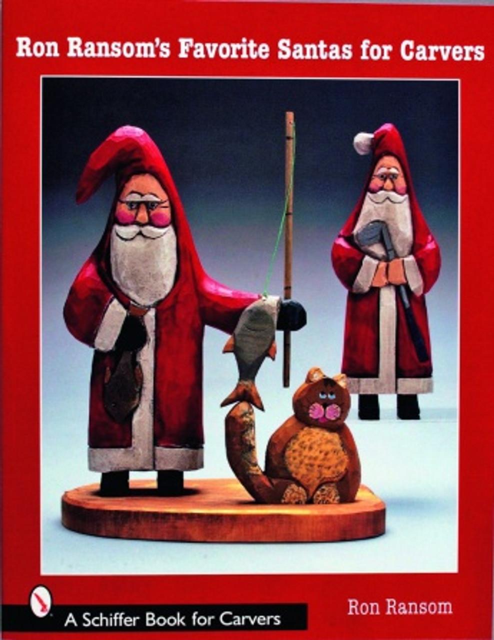 Ron Ransom's Favorite Santas for Carvers