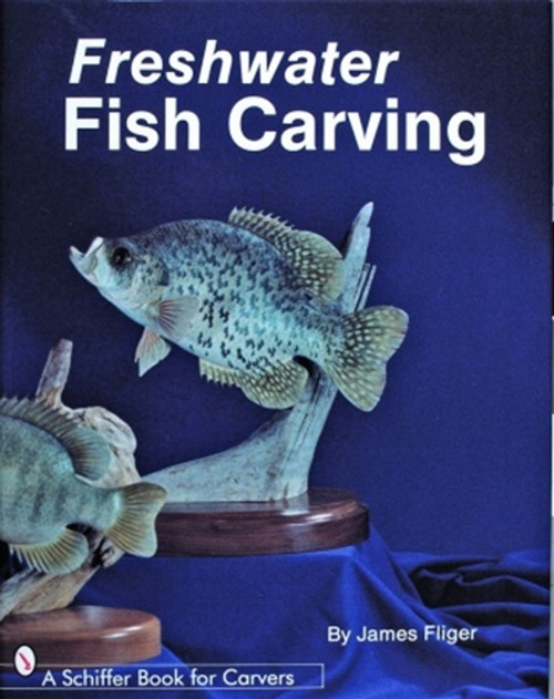 Cover of Freshwater Fish Carving.