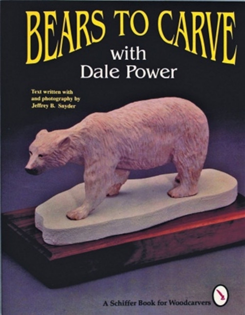 Cover of Bears to Carve with Dale Power featuring a carved bear.