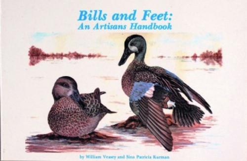 Bills and Feet: An Artisan's Handbook by William Veasey & Sina Kurman Photo of Book Cover