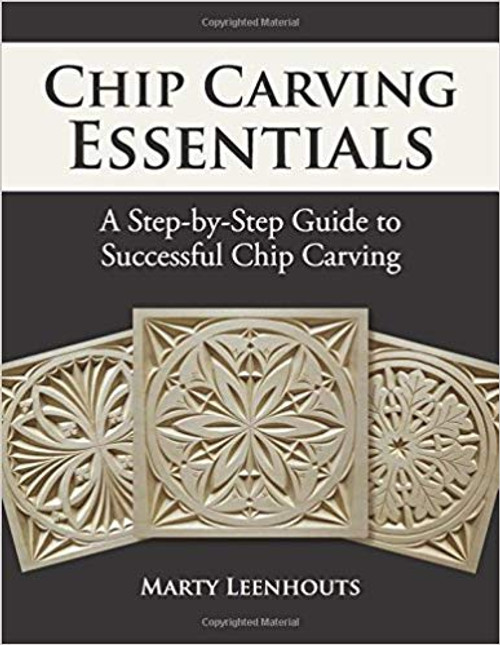 Cover of Chip Carving Essentials by Marty Leenhouts.