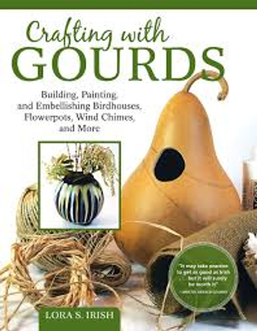 Crafting With Gourds showing embellished birdhouses, flowerpots, and wind chimes.