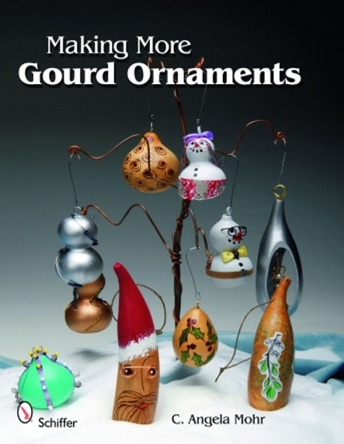Making More Gourd Ornaments showing the gourd ornaments you can create.