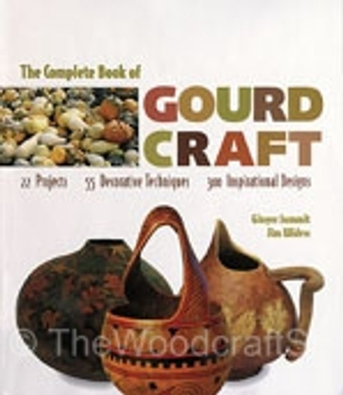 COMPLETE BOOK OF GOURD CRAFT - SUMMIT & WIDESS