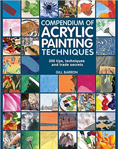 Compendium of Acrylic Painting Techniques showing images of different styles of painting and techniques.