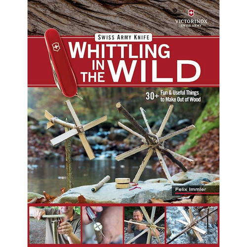 Swiss Army Knife Whittling in the Wild showing the cover of the book and the amazing items you can whittle with a Swiss Army Knife.