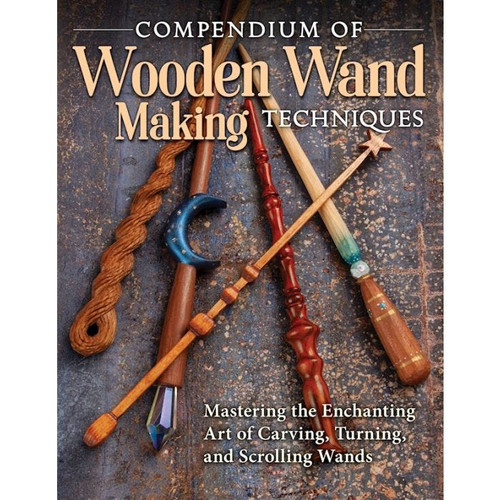 Compendium of Wooden Wand Making Techniques will help you master the art of carving, turning, and scrolling wands.