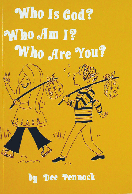 Who is God, Who Am I, Who Are You - Study Guide