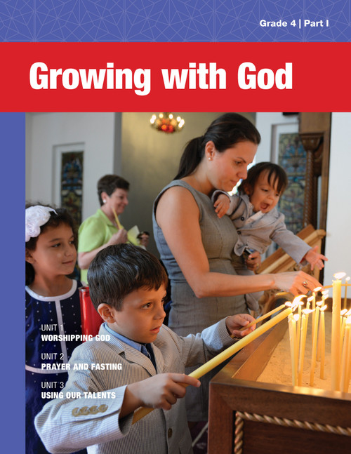 4th Grade: Growing with God Student Book (Part I)