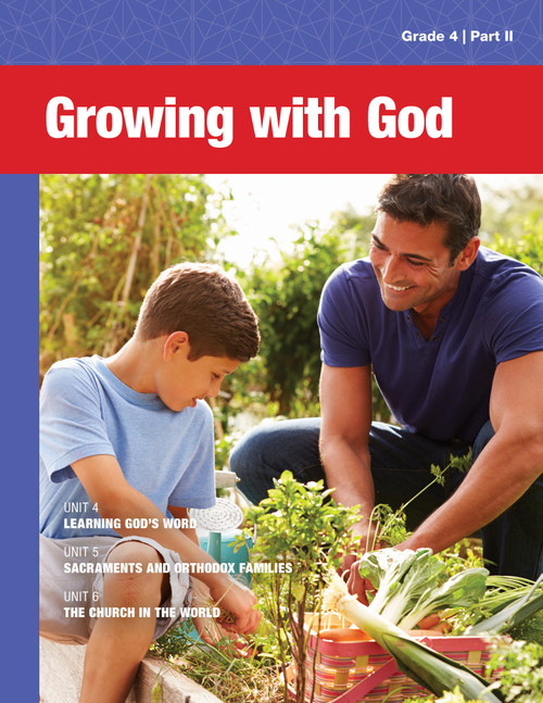 4th Grade: Growing with God Student Book (Part II)
