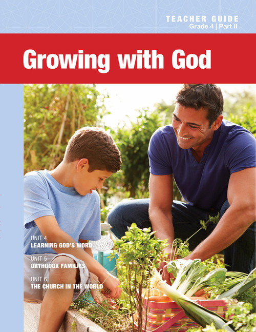 4th Grade: Growing with God Teacher Guide (Part II)