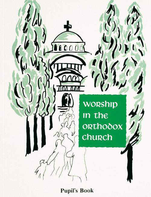 Worship in the Orthodox Church - Teacher