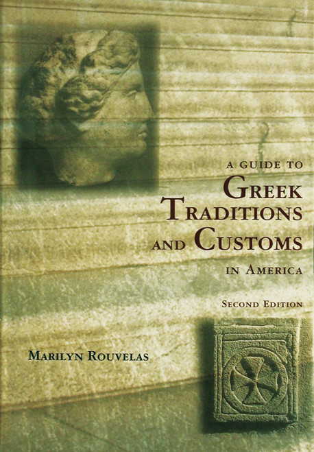 A Guide to Greek Traditions and Customs