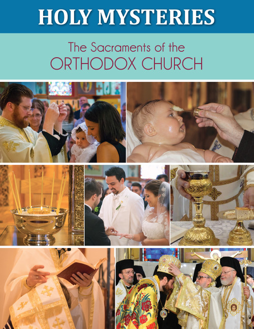 Holy Mysteries: The Sacraments of the Orthodox Church Student Book