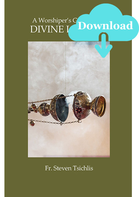 A Worshiper's Guide to the Divine Liturgy Digital Download