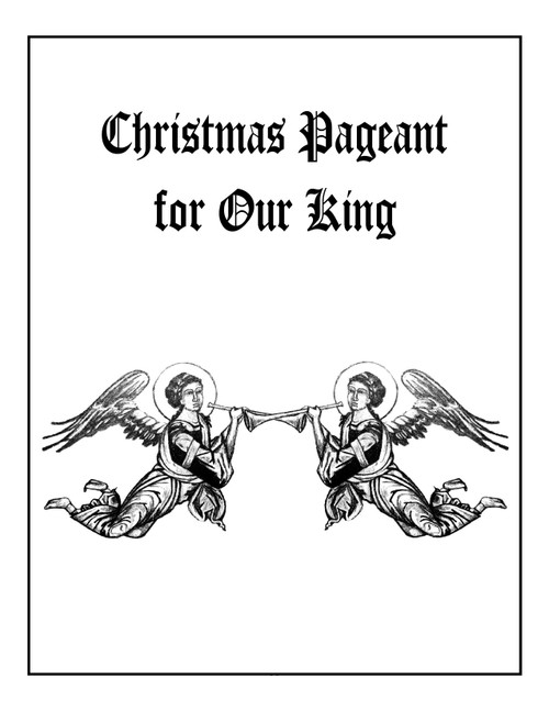A Christmas Pageant For Our King - Kindle