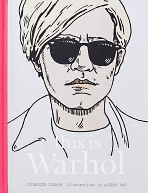 """Image of a grey book cover with a hot pink spine and an illustration of Andy Warhol wearing sunglasses. The title of the book """"This is Warhol"""" is on the bottom of the cover."""