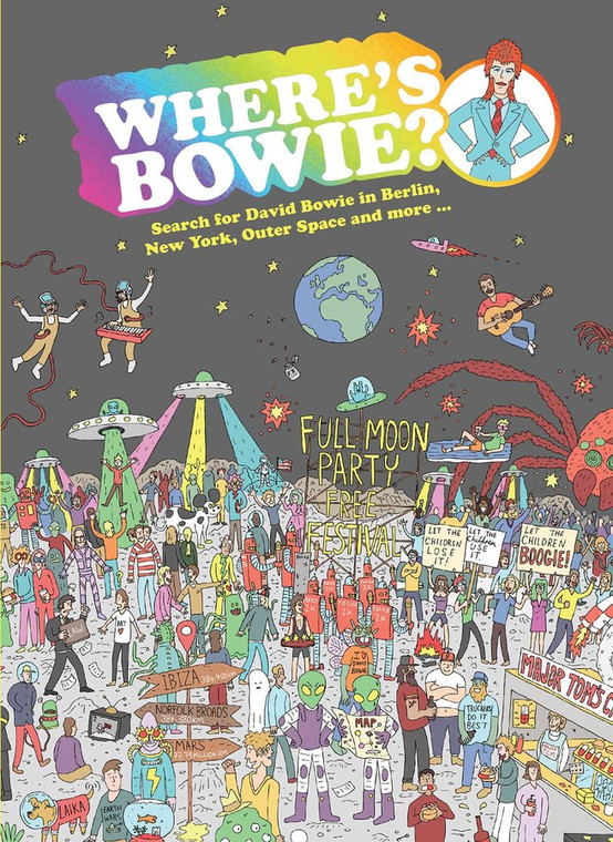 """image of a book cover with illustrated figures spread throughout on a moon. With the title """"where is Bowie"""" on the upper 1/3 of the image."""