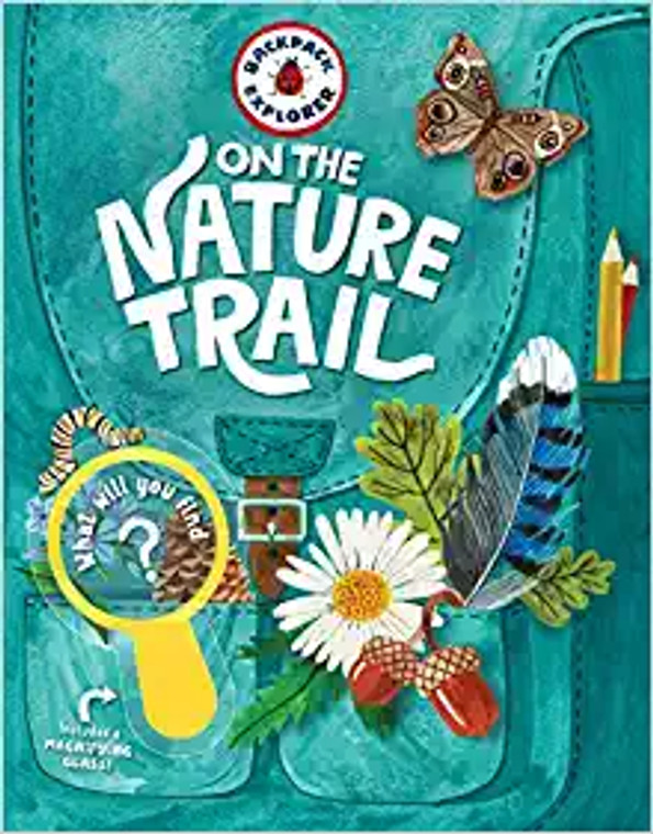 Cover of book On The Nature Trail, backpack with various items butterfly, flower, left, pencil.