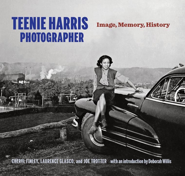 Teenie Harris, Photographer: Image, Memory, History