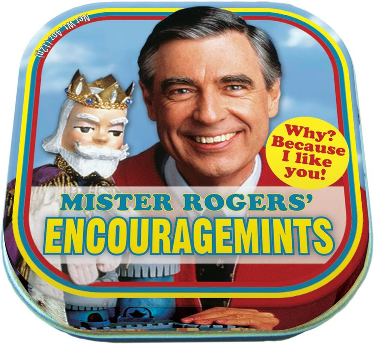 Mister Rogers' Encouragemints. Why? Because I Like You!