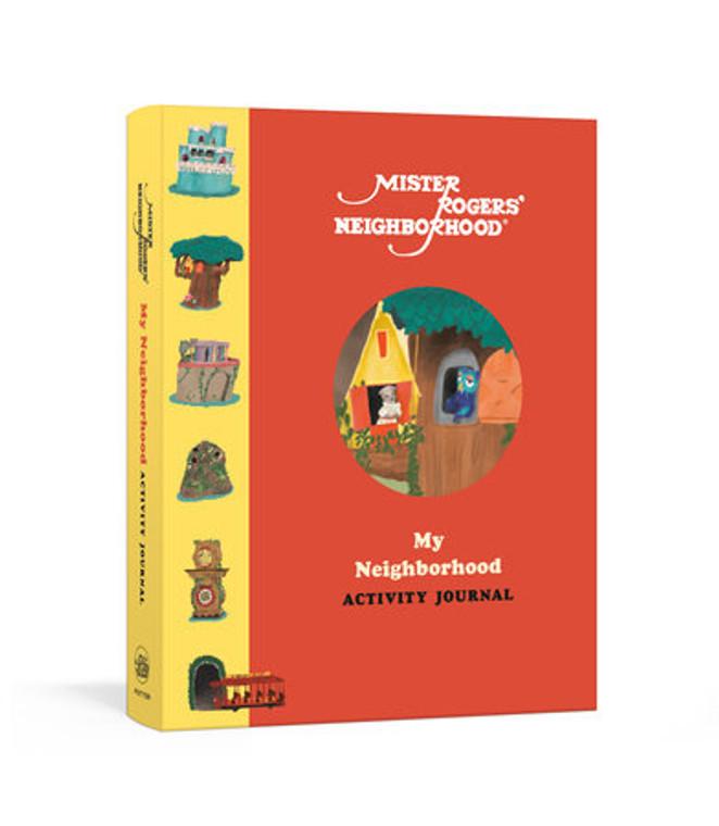 Mister Rogers' Neighborhood My Neighborhood Activity Journal
