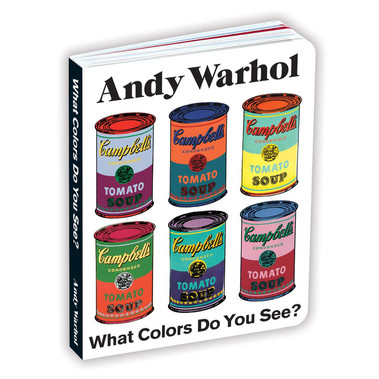 """A book cover with six multicolor images of Warhol's Campbells Soup Cans, and the book title """"What Colors Do You See?"""" in black on white."""