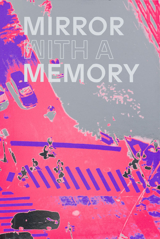 Mirror with a Memory