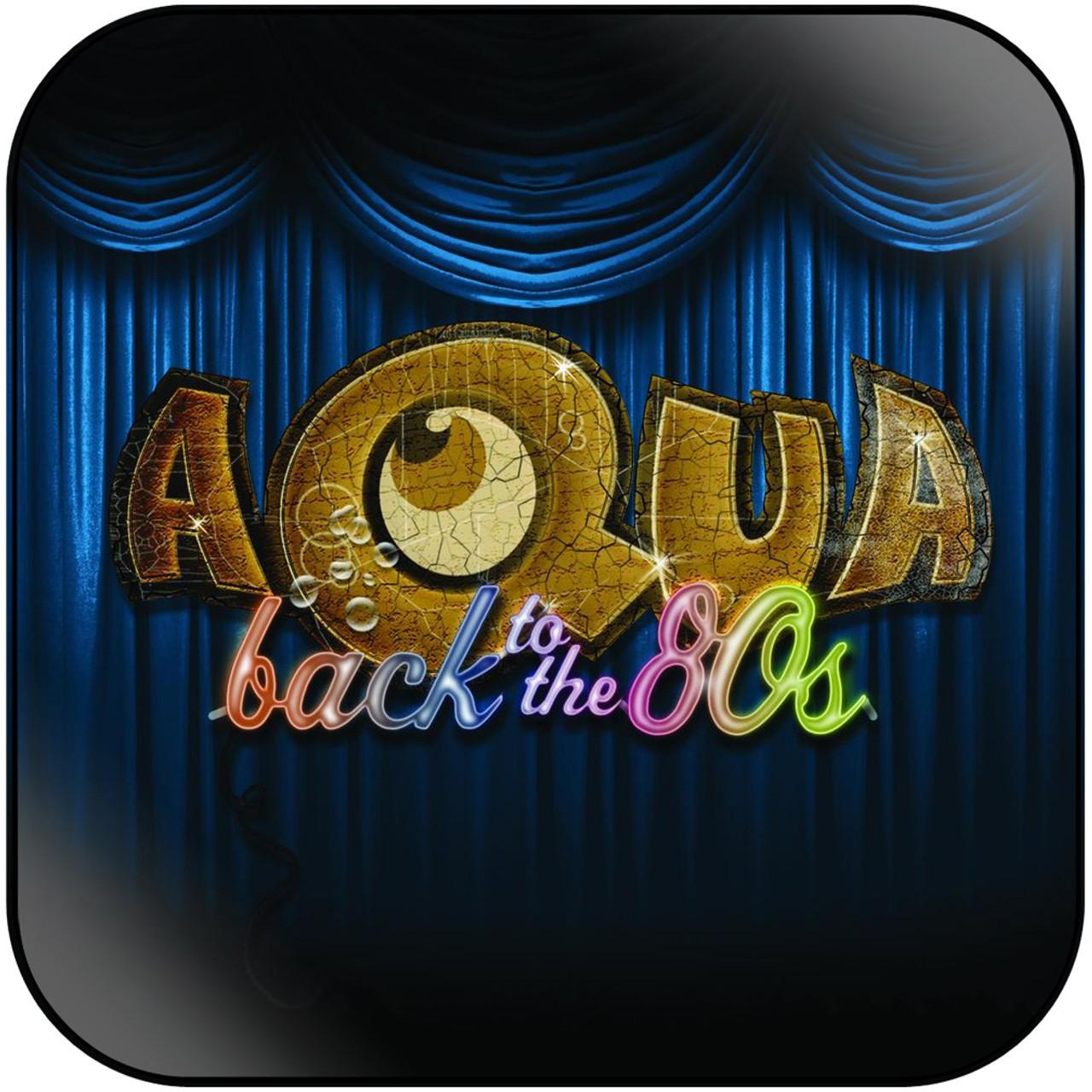 Aqua - Back To The 80S Album Cover Sticker Album Cover Sticker