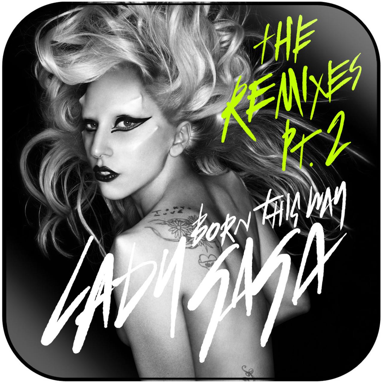 Lady Gaga - Born This Way The Remix-3 Album Cover Sticker