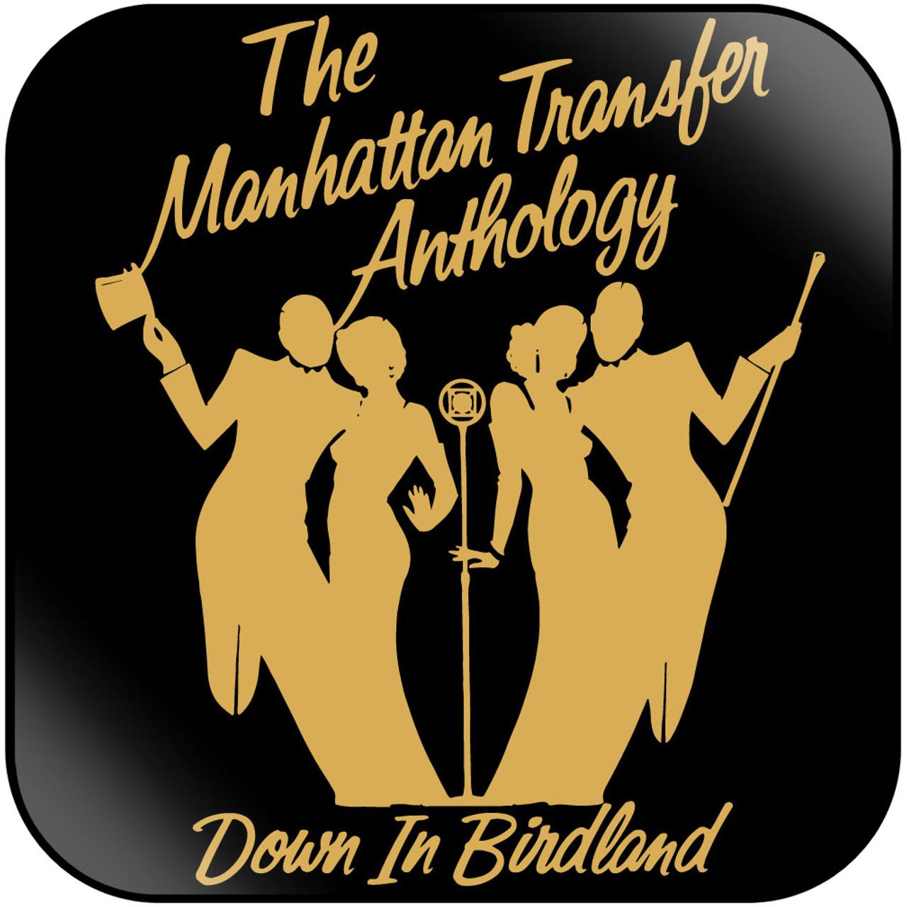 The Manhattan Transfer - The Manhattan Transfer Anthology Down In Birdland  Album Cover Sticker