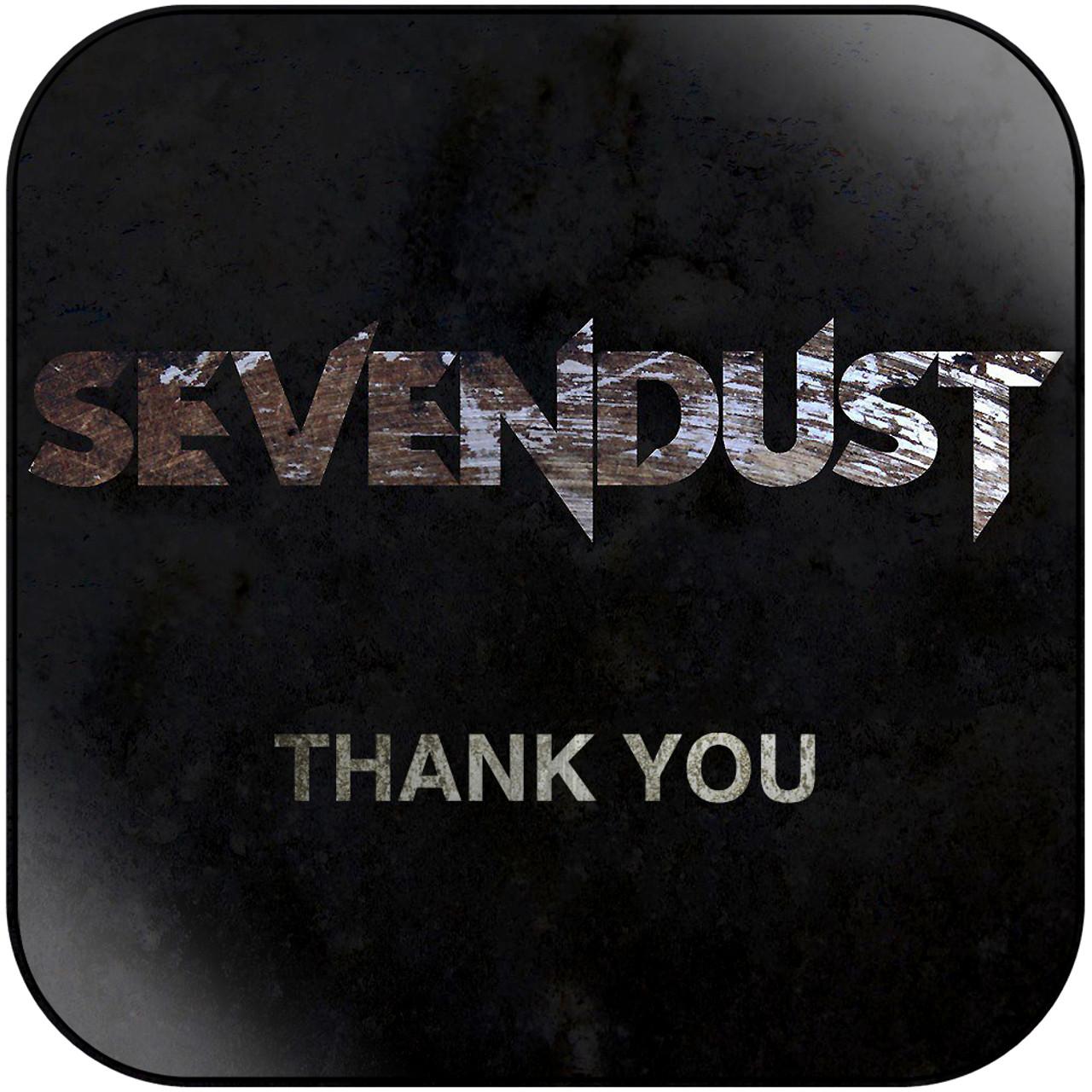 Sevendust - Thank You Album Cover Sticker