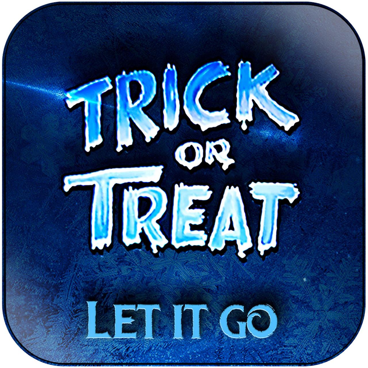 Trick or Treat - Let It Go Album Cover Sticker