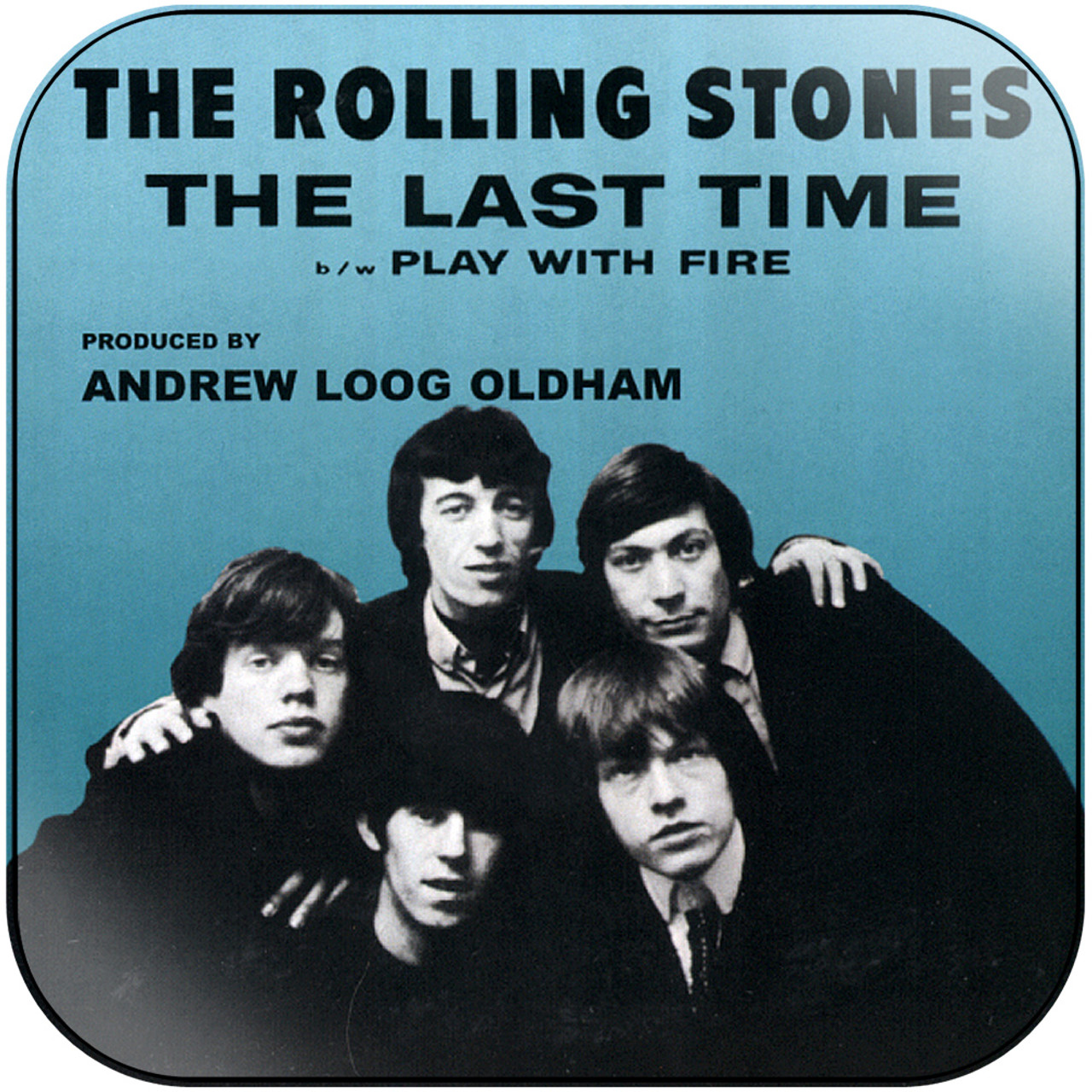 The Rolling Stones The Last Time Play With Fire 1 Album Cover Sticker Album Cover Sticker