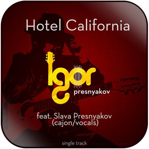 Igor Presnyakov Hotel California Album Cover Sticker Album Cover Sticker