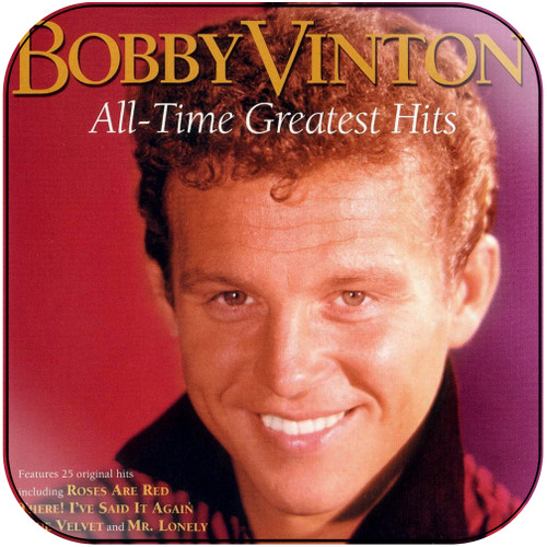 Bobby Vinton Bobby Vinton All Time Greatest Hits Album Cover Sticker